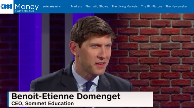 CNNMoney Switzerland: CEO Benoît-Etienne Domenget Discusses How Sommet Education Prepares Graduates To Create Memorable Experiences